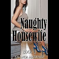 Naughty Housewife (Book 3)