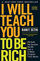 I Will Teach You to Be Rich, Second Edition: No Guilt. No Excuses. No BS. Just a 6-Week Program That Works Paperback