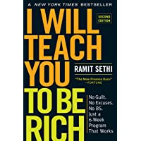 I Will Teach You to Be Rich: No Guilt. No Excuses. No BS. Just a 6-Week Program That Works.