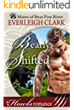 Bearly Shifted: (A Howls Romance) BBW Paranormal Shapeshifter Romance (Mates of Bear Paw River Book 1)