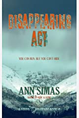 DISAPPEARING ACT: A Fossil, Colorado Book (#2) (Fossil, Colorado Books) Kindle Edition