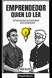 EMPRENDEDOR QUIEN LO LEA: 12 preguntas que has de responder antes de emprender (EMPRENBOOKS)