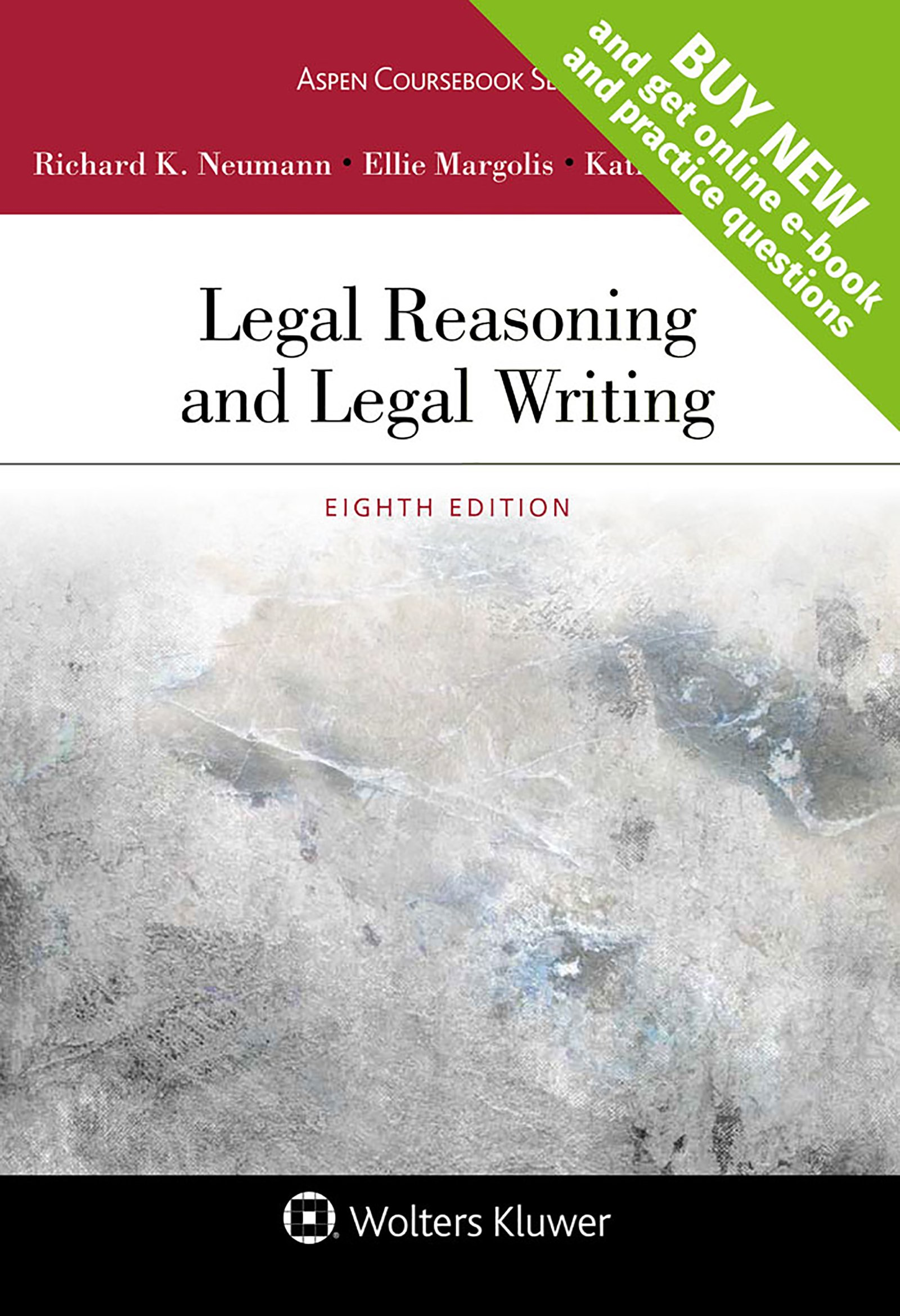 Legal Reasoning and Legal Writing (Aspen Coursebook) by Wolters Kluwer Law & Business