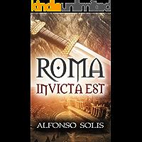 ROMA INVICTA EST, el Imperio Romano en Hispania y Agadé, un cuento sumerio
