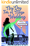 Nice Day for a Mage Wedding: Casino Witch Mysteries 4