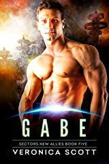 Gabe: A Badari Warriors SciFi Romance Novel (Sectors New Allies Series Book 5) Kindle Edition