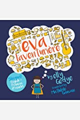 Eva the Adventurer. Eva l'aventurière: Bilingual Book: English + Français (French) (French Edition) Paperback