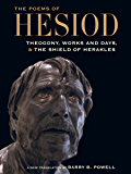 The Poems of Hesiod: Theogony, Works and Days, and The Shield of Herakles