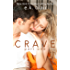 Crave, Part One (The Crave Duet Book 1) (English Edition)