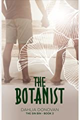 The Botanist: Short Story (The Sin Bin Book 3) Kindle Edition