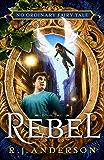 Rebel (No Ordinary Fairy Tale Book 2)