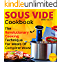 Sous Vide Cookbook: The Revolutionary Cooking Technique For Meals Of Complete Wow! (sous vide cooking, sous vide cookbook, sous vide recipes, sous vide ... sous vide book) (Sous Vide Cookbook  1)