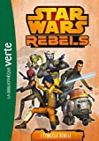 Star Wars Rebels 02 - L'étincelle rebelle
