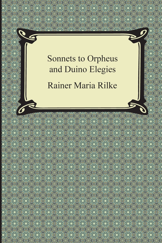 Download Sonnets to Orpheus and Duino Elegies pdf epub