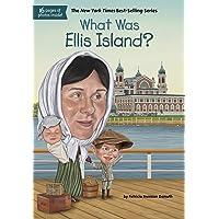 What Was Ellis Island?