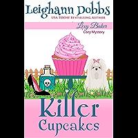 Killer Cupcakes (Lexy Baker Cozy Mystery Series Book 1)
