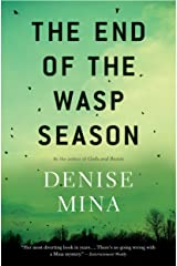 The End of the Wasp Season: A Novel (Alex Morrow Book 2) Kindle Edition