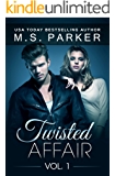 Twisted Affair Vol. 1 (An Erotic Romance)