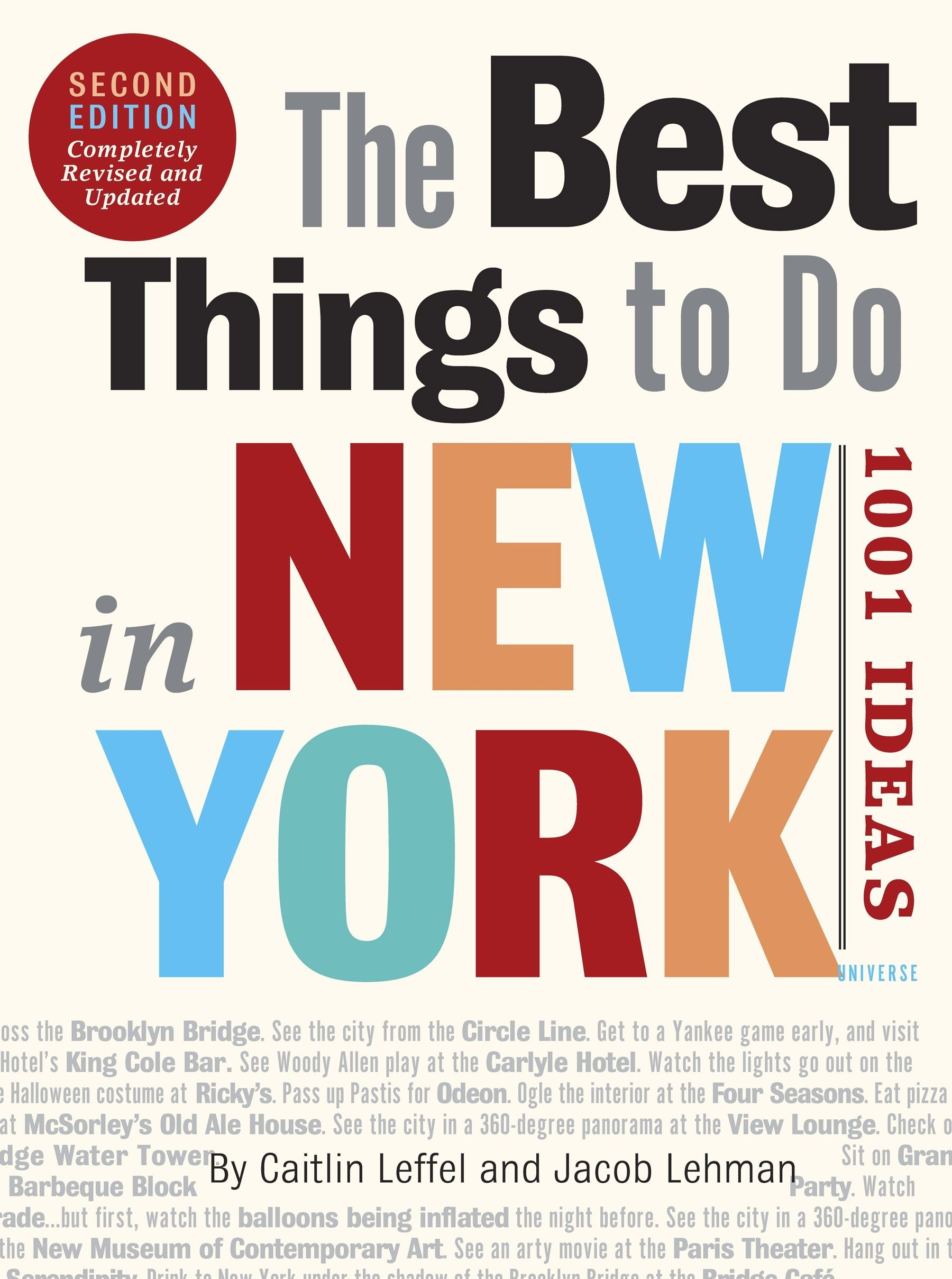 The Best Things to Do in New York, Second Edition: 1001 Ideas: Caitlin  Leffel, Jacob Lehman: 9780789320261: Amazon.com: Books