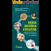 NOSSA HISTÓRIA EVOLUTIVA : Plantas medicinais e a origem e evolução da medicina