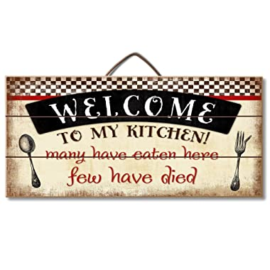 Highland Woodcrafters Welcome to My Kitchen... Funny Wood Sign 12  x 6  Slatted Wood Sign