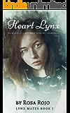 Heart Lynx: Lynx Mates A Reverse Harem Series