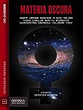 Materia oscura (Odissea Digital Fantascienza)
