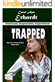 Trapped (Havens Creek Series Book 1)