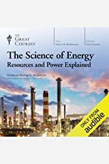 The Science of Energy: Resources and Power Explained Audible Audiobook