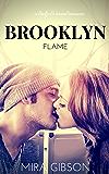 Brooklyn Flame (A Bridge & Tunnel Romance Book 1)