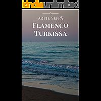 Flamenco Turkissa (Finnish Edition)