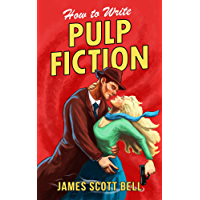 How to Write Pulp Fiction (English Edition)