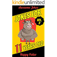 Jokes for 11 Years Old - Vol. 2: 100+ Jokes for Youth, Question and Answer Book for Smart Boys and Clever Girls Ages 9 + 50 Would You Rather... Quizzes + Maze Puzzle (English Edition)