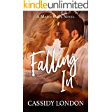 Falling In: A Sexy Small Town Romance (Maple Cove Book 1)