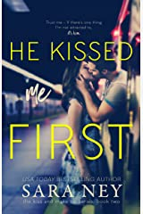 He Kissed Me First (The Kiss And Make Up Series Book 2) Kindle Edition