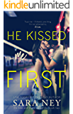 He Kissed Me First (The Kiss And Make Up Series Book 2)