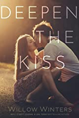Deepen the Kiss Kindle Edition