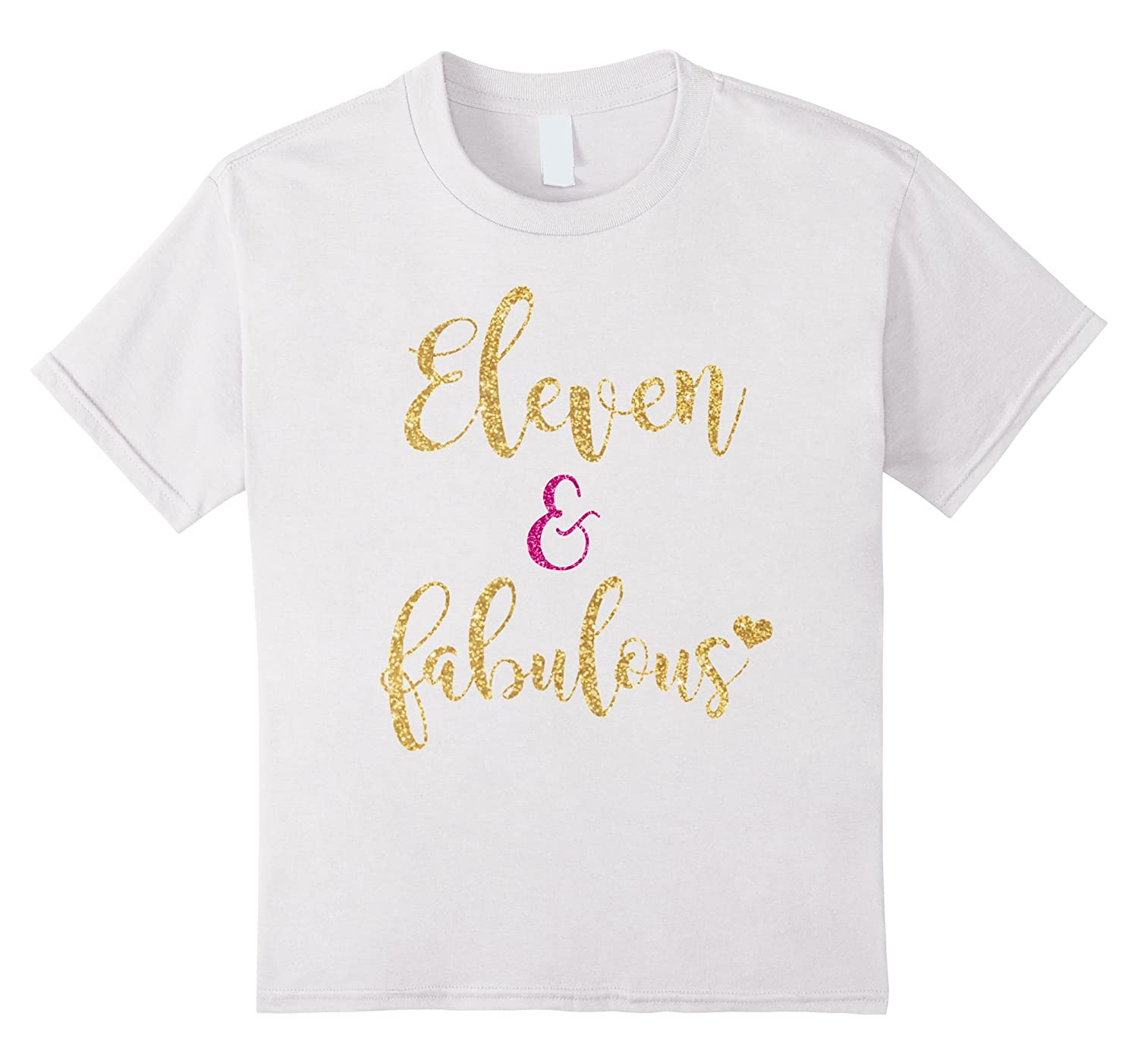 11th Birthday Girl Fabulous T Shirt-Awarplus