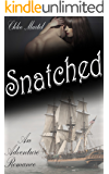Snatched: An Adventure Romance