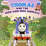 Thomas and the Hide and Seek Animals (Thomas & Friends (Paperback))