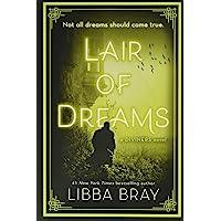 LAIR OF DREAMS: A Diviners Novel: 2