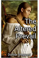 The Altered: Prevail Kindle Edition