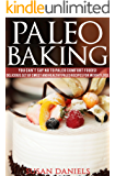 Amazon.com: Paleo Comfort Foods Cookbook: 100 Easy