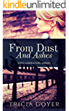 From Dust and Ashes: A WWII Historical Fiction Series (Liberator Series Book 1)