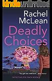 Deadly Choices (Detective Zoe Finch Book 2)