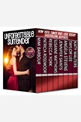 Unforgettable Surrender: Desire and Deception (The Unforgettables Book 17) Kindle Edition