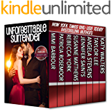 Unforgettable Surrender: Desire and Deception (The Unforgettables Book 17)
