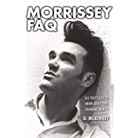 Morrissey FAQ: All That's Left to Know About This Charming Man