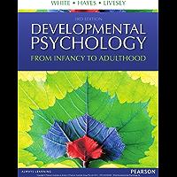 Developmental Psychology: From Infancy to Development