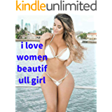 i love women beautifull girl (English Edition)